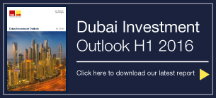 Dubai Investment Outlook H1 2016